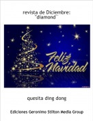 """quesita ding dong - revista de Diciembre: """"diamond¨"""