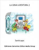 Santicapo - LA GRAN AVENTURA 2