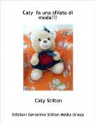 Caty Stilton - Caty  fa una sfilata di moda!!!