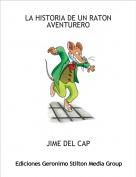 JIME DEL CAP - LA HISTORIA DE UN RATON AVENTURERO