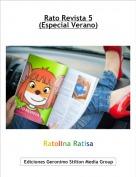 Ratolina Ratisa - Rato Revista 5(Especial Verano)