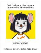 wonder woman - Solicitud para J.Lucky para entrar en la familia de lila