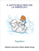TopoGiovi - IL GATTO DELLE NEVI CON LA VARICELLA!!!