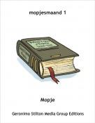 Mopje - mopjesmaand 1