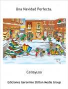 Celiayuso - Una Navidad Perfecta.
