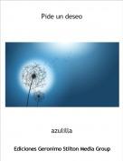 azulilla - Pide un deseo