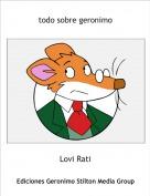Lovi Rati - todo sobre geronimo