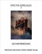 SACHAPARMESANO - EFECTOS ESPECIALES3