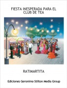 RATIMARTITA - FIESTA INESPERADA PARA EL CLUB DE TEA