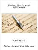 Nadialamagia - Mi primer libro de poesia superratonica