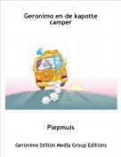 Piepmuis - Geronimo en de kapotte camper