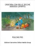 PULCINO PIO - CROCIERA CON DELLE ZECCHE ADDOSSO (2PARTE)