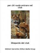 Ghepardo del club - per chi vuole entrare nel club