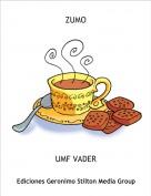 UMF VADER - ZUMO