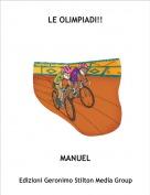 MANUEL - LE OLIMPIADI!!