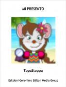 TopaStoppa - MI PRESENTO