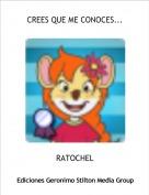 RATOCHEL - CREES QUE ME CONOCES...