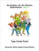 Tygo Vande Putte - de piraten van de zilveren kattenklauw  deel 1