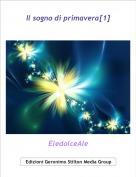 EledolceAle - Il sogno di primavera[1]