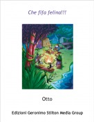 Otto - Che fifa felina!!!