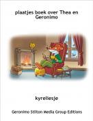 kyreliesje - plaatjes boek over Thea en Geronimo