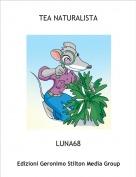 LUNA68 - TEA NATURALISTA