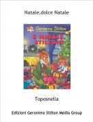 Toposnella - Natale,dolce Natale