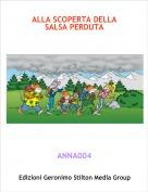 ANNA004 - ALLA SCOPERTA DELLA SALSA PERDUTA
