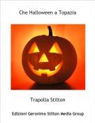 Trapolla Stilton - Che Halloween a Topazia