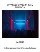 LA FLOR - EFECTOS ESPECIALES PARA SALCHICHA