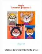 Rayo10 - MagiaTenemos poderes!!
