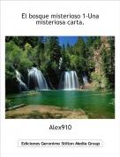 Alex910 - El bosque misterioso 1-Una misteriosa carta.