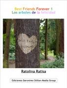 Ratolina Ratisa - Best Friends Forever 1Los arboles de la felicidad