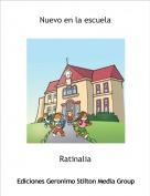 Ratinalia - Nuevo en la escuela