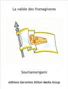 Sourisenorigami - La vallée des fromagivores