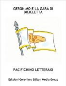PACIFICHINO LETTERAIO - GERONIMO E LA GARA DI BICICLETTA