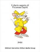 pupy - Il diario segreto diFiccanaso Squitt
