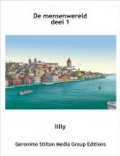 lilly - De mensenwerelddeel 1