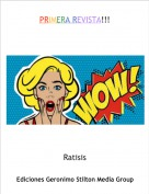 Ratisis - PRIMERA REVISTA!!!