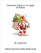 By Topsciret - Geronimo Stilton e la magia di Natale