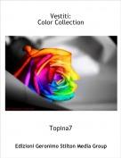 Topina7 - Vestiti:Color Collection