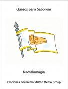 Nadialamagia - Quesos para Saborear
