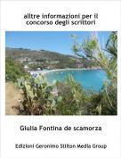 Giulia Fontina de scamorza - alltre informazioni per il concorso degli scrittori
