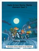 Muilin Goldin - Hallo ik ben Renia, Renia diamant Deel 3