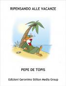 PEPE DE TOPIS - RIPENSANDO ALLE VACANZE