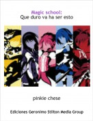 pinkie chese - Magic school: