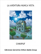 CHIKIPUF - LA AVENTURA NUNCA VISTA