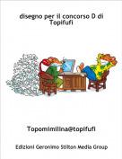 Topomimilina@topifufi - disegno per il concorso D di Topifufi