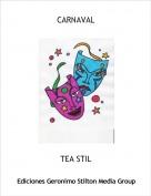 TEA STIL - CARNAVAL