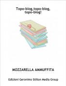 MOZZARELLA AMMUFFITA - Topo-blog,topo-blog,topo-blog!